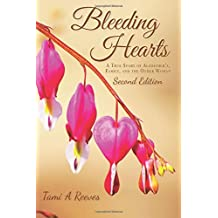 Bleeding Hearts: A True Story of Alzheimer's, Family, and the Other Woman
