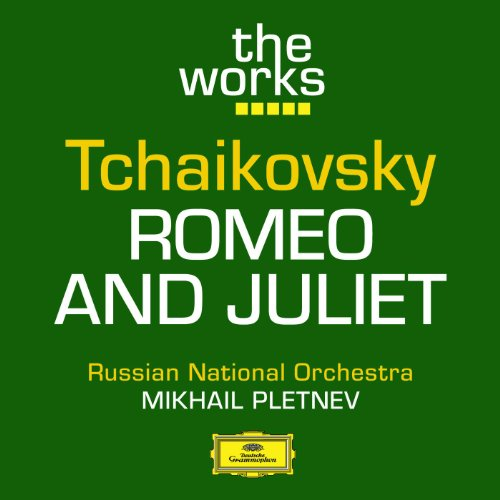 Tchaikovsky: Romeo And Juliet, Fantasy Overture