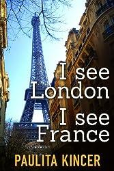 I See London I See France (English Edition)