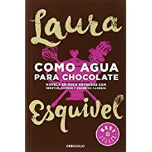 Como agua para chocolate (BEST SELLER, Band 26200)