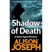 Shadow of Death (Sister Agnes Series Book 2)