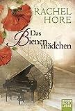 Das Bienenmädchen: Roman (Allgemeine Reihe. Bastei Lübbe Taschenbücher)