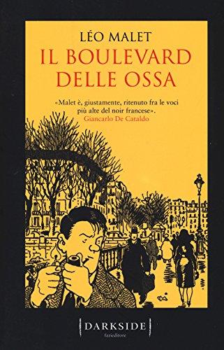 Il boulevard delle ossa (Darkside) por Léo Malet