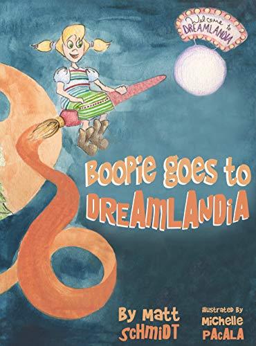 Boopie Goes to Dreamlandia (English Edition)