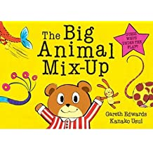 The Big Animal Mix-up by Edwards, Gareth ( AUTHOR ) Feb-03-2011 Hardback