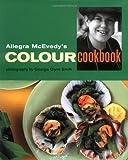 Allegra's Colour Cookbook