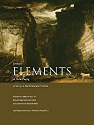 Lindsay's Elements of Flute-Playing: A Study in Performance Practice (Organologia: Instruments and Performance Practice)