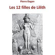 Les 12 filles de Lilith: Jean Calmet Tome 3
