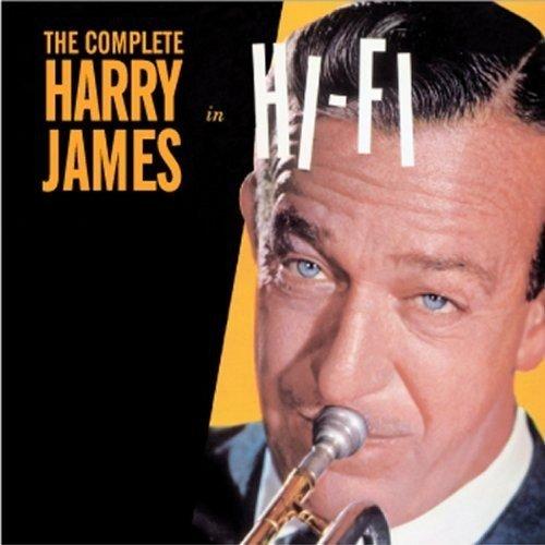 The Complete Harry James in Hi-Fi (Harry James Hifi)