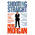 Shooting Straight: Guns, Gays, God, and George Clooney