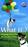 What If? (Reference (General)) by Marshall Brain (2002-10-02)