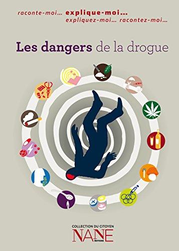Expliquez-moi les dangers de la drogue (Collections du citoyen) par Frédérique Neau-Dufour