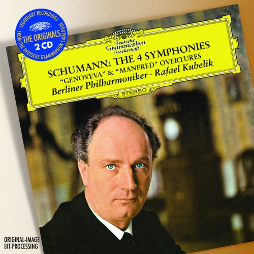 Schumann: The 4 Symphonies; Ov...
