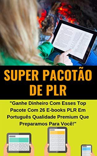 SUPER PACOTÃO DE PLR 2019: Todos os Empreendedores que Querem ...