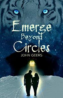 Emerge Beyond Circles (Eternal Coven Book 1) by [Geers, John]