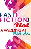 Front cover for the book Wedding at Ruby Lake by Jennifer Hayward