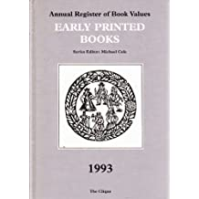 Early Printed Books 1993 (Annual Register of Book Values)