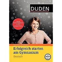 Erfolgreich starten am Gymnasium - Deutsch: Gute Noten von Anfang an