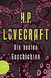 H. P. Lovecraft - Die besten Geschichten - H. P. Lovecraft