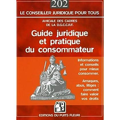 Guide juridique et pratique du consommateur