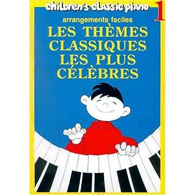 Thèmes classiques les plus célèbres Volume 1