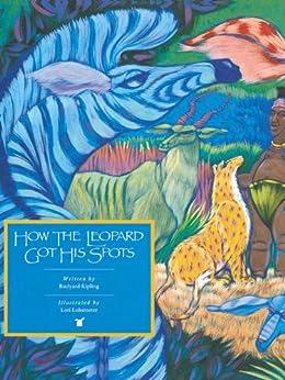 How the Leopard Got His Spots (Rabbit Ears: A Classic Tale (Spotlight)) by [Rudyard Kipling]