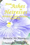 From Ashes to Heiresses: A Pride and Prejudice Variation