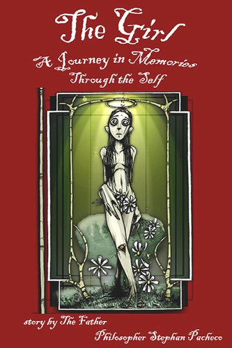 The Girl, A Journey in Memories through the Self (Manifest Utopia: Book 1 of 3)
