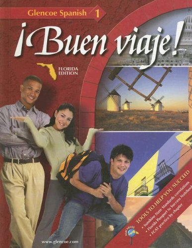 Glencoe Spanish 1: Buen Viaje! Florida Edition (Spanish Edition) by Conrad J Schmitt Ph.D. (2006-04-01)