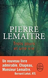 vignette de 'Trois jours et une vie (Pierre Lemaitre)'