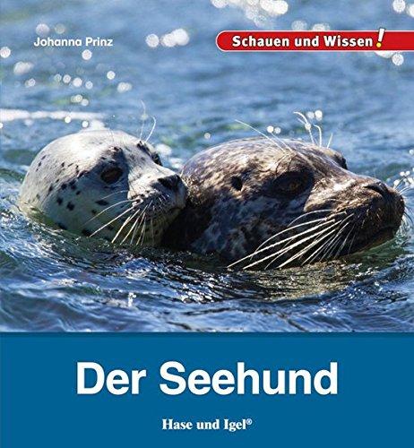 Der Seehund: Schauen und Wissen!