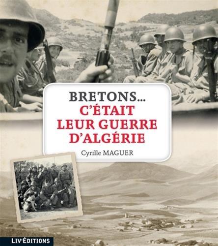 C'ETAIT LEUR GUERRE D'ALGERIE