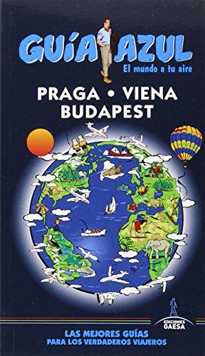 Praga, Viena Y Budapest (GUÍA AZUL)