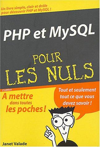 PHP et MYSQL poche pour les Nuls par J. Valade