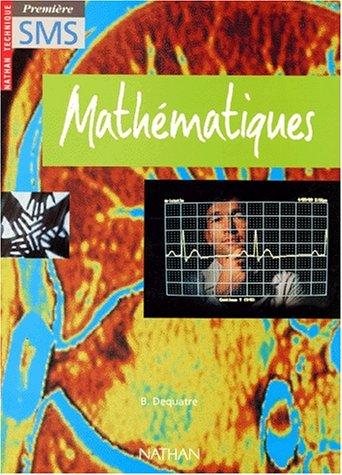 Mathématiques, 1re SMS, 1996. Livre de l'élève par Collectif