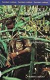 Raid papou: Une incursion dans la préhistoire (L'aventure continue)