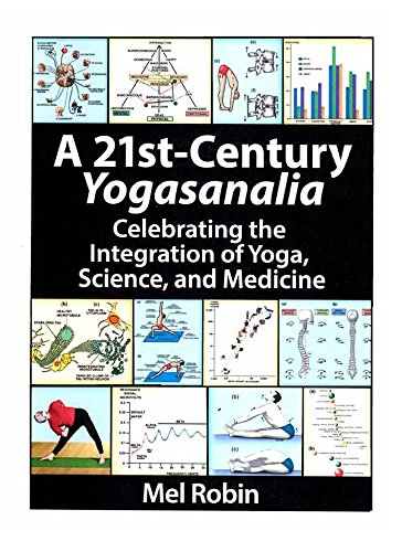 a-21st-century-yogasanalia-celebrating-the-integration-of-yoga-science-and-medicine