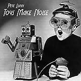 Toys Make Noise