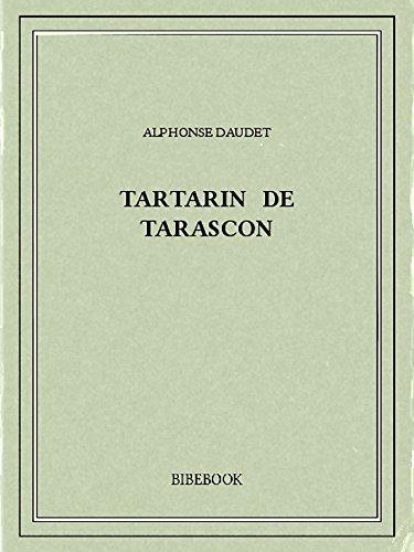 Tartarin de Tarascon por Alphonse Daudet