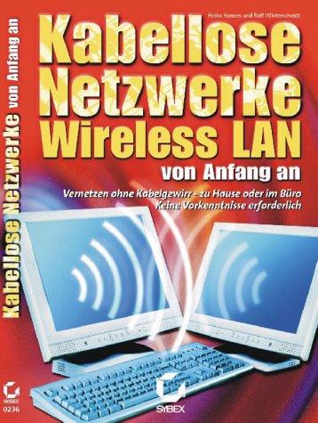 Kabellose Netzwerke: Wireless LAN