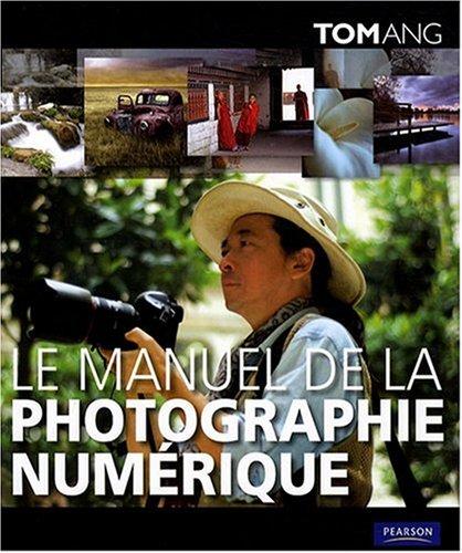 le-manuel-de-la-photographie-numrique