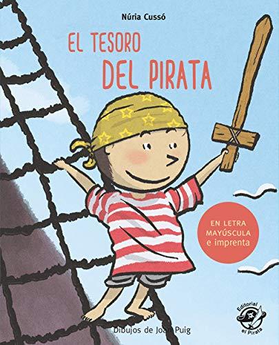 El tesoro del pirata (Aprender a leer en letra MAYÚSCULA e imprenta)