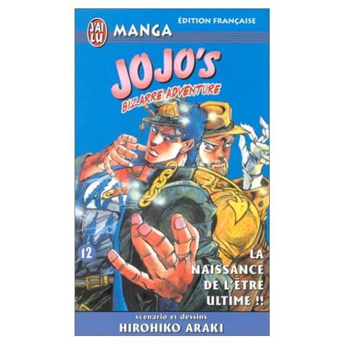 Jojo's bizarre adventure, tome 12 : La Naissance de l'être ultime !!