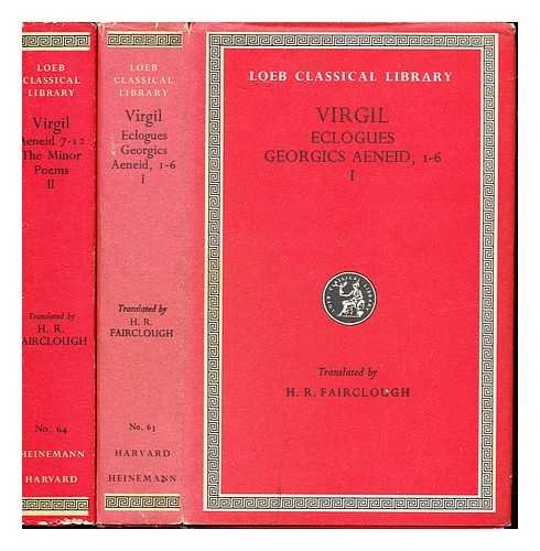 Virgil: with an English translation by H. Rushton Fairclough. Complete in 2 volumes