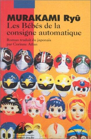 Les Bébés de la consigne automatique par Ryû Murakami