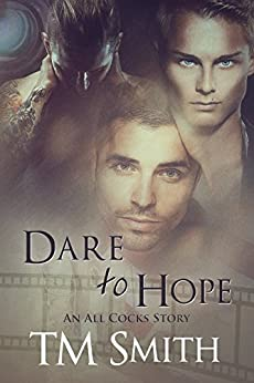 Dare to Hope (All Cocks Stories Book 4) (English Edition) von [Smith, TM]