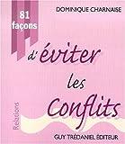 Telecharger Livres 81 facons d eviter les conflits (PDF,EPUB,MOBI) gratuits en Francaise