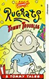 Rugrats: Tommy Troubles [VHS]