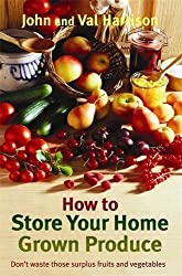 'How to Store Your Home-Grown Produce: Canning, Pickling, Jamming, and So Much More'