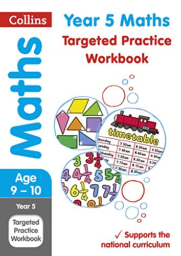 Year 5 Maths Targeted Practice Workbook: 2018 tests (Collins KS2 Revision and Practice)